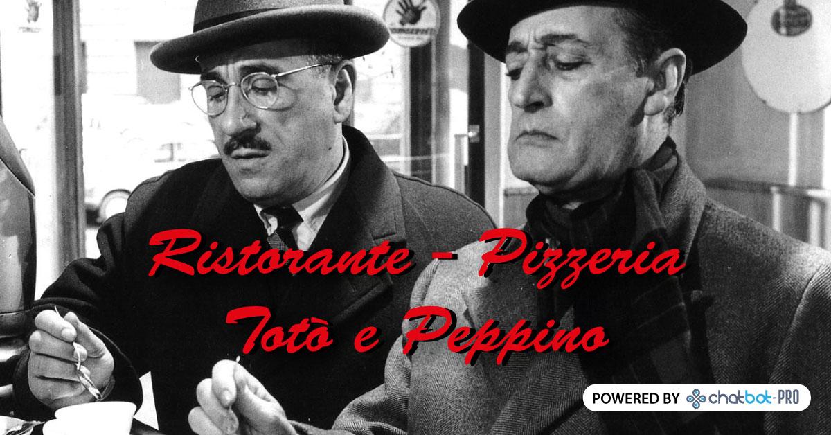 ChatBot - Pizzeria Ristorante Totò e Peppino - Genova